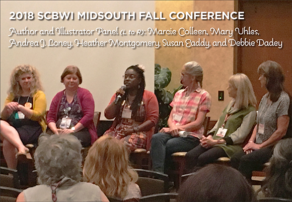 Author and Illustrator panel at 2018 SCBWI Midsouth Fall Conference