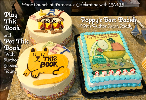 Cakes from the book launch at Parnassus of Poppy's Best Babies (with author Susan Eaddy) and Pet This Book and Play This Book (with author Jessica Young)