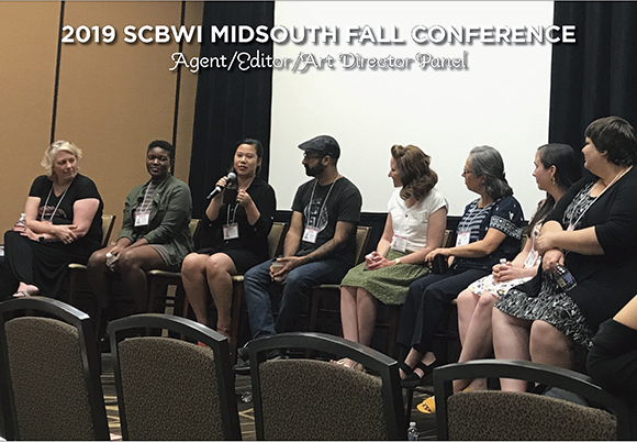 Paricipating in the Agent/Editor/Art Director panel at the 2019 SCBWI Midsouth Conference were Cate Hart, Mekisha Telfer, Tiffany Liao, Eric Smith, Allison Taylor, Tamar Mays, Stephani Stilwell, and Molly O'Neill. The moderator was Molly McCaffrey (not pictured).